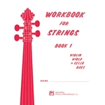 Workbook for Strings, Book 1, Cello